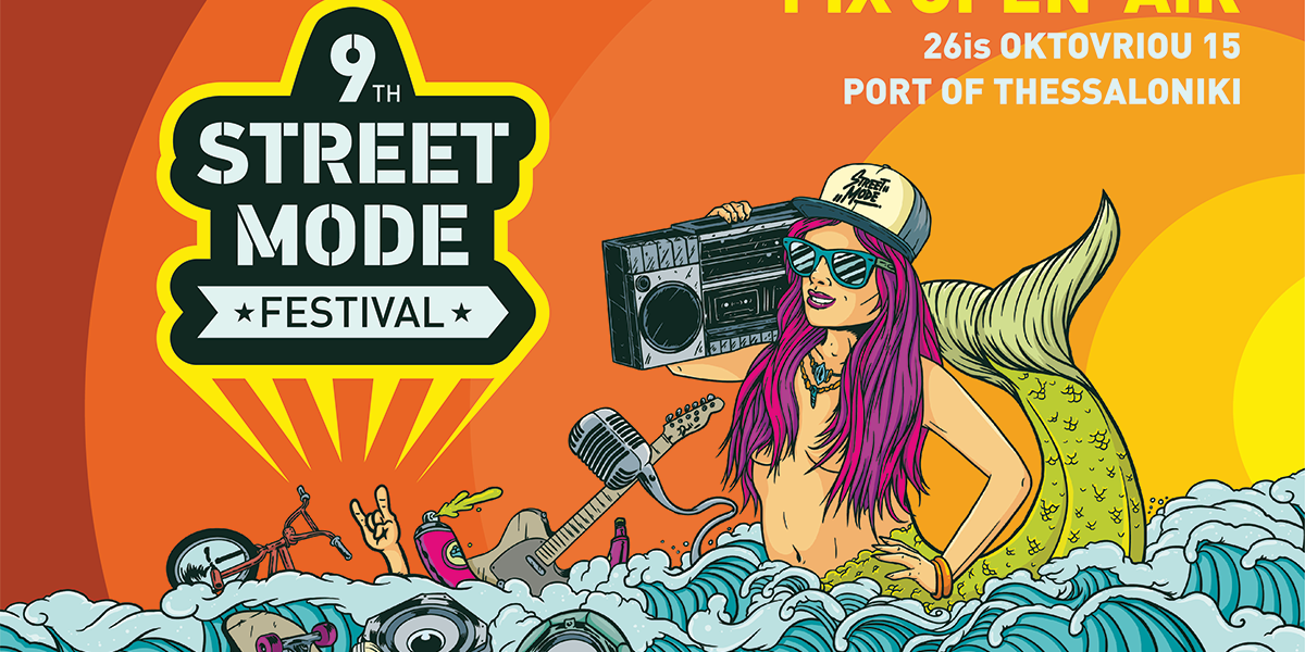9th Street Mode Festival – 1-2-3 Σεπτεμβρίου 2017 – Fix Open Air & Complex